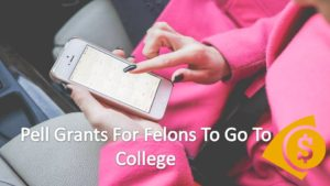Pell Grants For Felons To Go To College