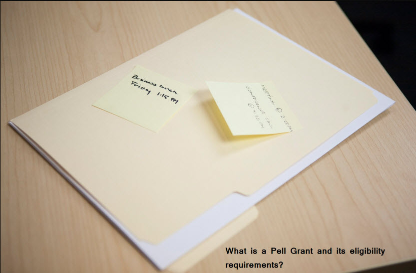 What is a Pell Grant and its eligibility requirements?